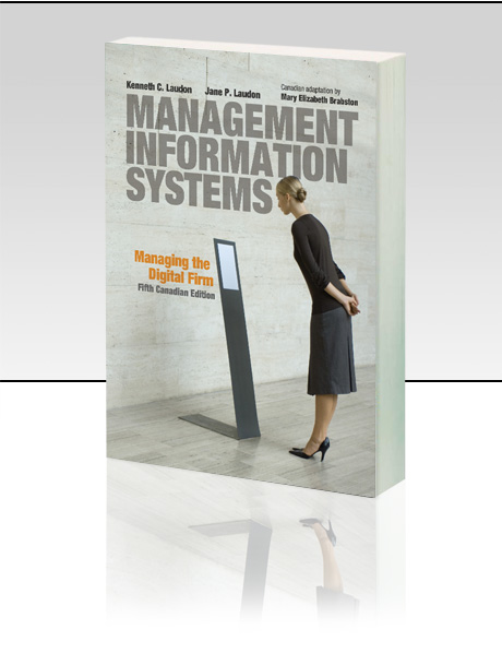 Management Information Systems Multimedia Edition: Managing the Digital Firm Kenneth C. Laudon and Jane P. Laudon